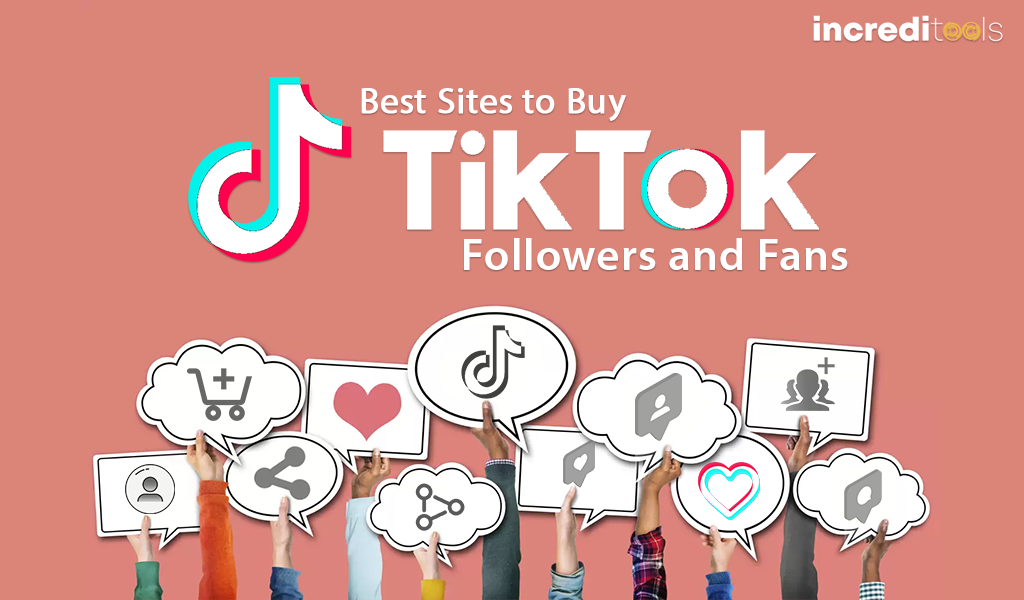 How can you find best place to buy TikTok followers?